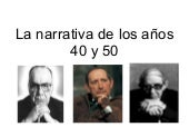 Narrativa de los_40_y_50
