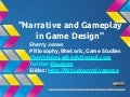 """Narrative and Gameplay in Game Design"" by Sherry Jones (Apr. 4, 2013)"