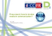 Press event: how to involve media i...