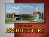 How to Join Architecture