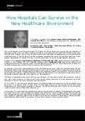 How Hospitals Can Survive in the New Healthcare Environment - Tom Gibney, St. Luke's Cornwall Hospital / Newburgh