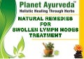 Natural Remedies for Swollen Lymph Nodes Treatment