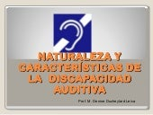 Naturaleza de la discapacidad auditiva