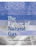 MIT Study: The Future of Natural Gas