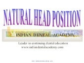 Natural head position /certified fixed orthodontic courses by Indian dental academy
