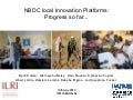 NBDC local innovation platforms: Progress so far