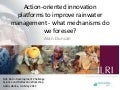 Action-oriented innovation platforms to improve rainwater management: what mechanisms do we foresee?