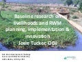 Baseline research on livelihoods and RWM planning, implementation & innovation