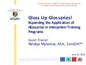 Gloss Up Glossaries! Expanding the Application of Glossaries in Interpreter Training Programs