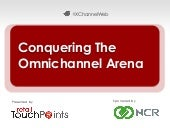 Conquering The Omnichannel Arena
