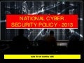 INDIAN NATIONAL CYBER SECURITY POLICY (NCSP-2013)