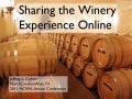 Sharing the Winery Experience Online