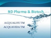 Nd pharma & biotech acqualife tm
