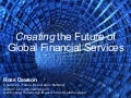 The Future of Global Financial Services - Vision 2020 Mumbai September 2008