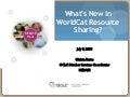 NEBASE Hour - July 2008 - What's New in WorldCat Resource Sharing?
