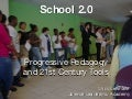 NECC 2009 - Progressive Pedagogy and 21st Century Tools