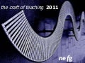 The Craft of Teaching 2011