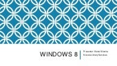 Windows 8 -  Part 1 & 2 October 2013
