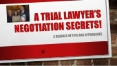 Negotiation- A Trial Lawyer's Negot...