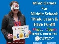 Mind Games for Middle School: Think, Learn & Have Fun!!! New England League of Middle Schools (NELMS) Annual Conference, Providence, RI, March 31, 2016 Photo Album