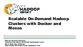 Scalable On-Demand Hadoop Clusters with Docker and Mesos