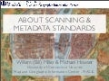 About Scanning and Metadata Standards - NEMO 2010