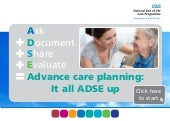Advanced care planning: it all ADSE up