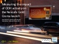 Nescafe gold crema   ooh driving brand awareness and equity (slideshare)