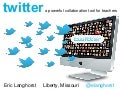 Twitter & Teacher Collaboration - NETA 2012