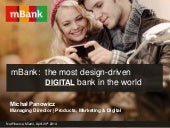 mBank - the most design-driven digital bank in the world - NetFinance, Miami 2014