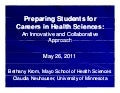 Preparing Students for Careers in Health Sciences: An Innovative and Collaborative Approach