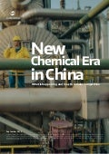 The New Chemical Era in China