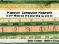 New Metrics, New Measures