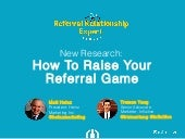 New Research Reveals How to Raise Your Referral Game