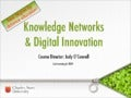 Knowledge Networks & Digital Innovation