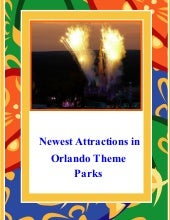 Newest Attractions in Orlando Theme...