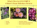 New Plants and Garden Products for 2012 Part Two