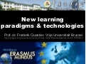 New Learning Paradigms and Technologies