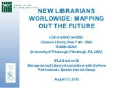 New Librarians Worldwide: Mapping o...
