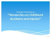 Researches on Childhood Accidents a...