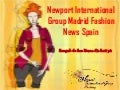 Newport international group madrid fashion news spain
