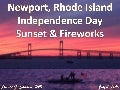 Newport Rhode Island 2016 Independence Day Sunset and Fireworks
