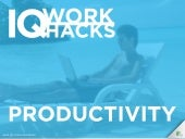 Work Hacks: How to Increase Productivity