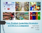 New product launching strategies of fmcg companies