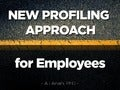 New profiling approach for employees