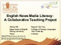 News Media Literacy: Dr. Zhang Wei & Mr. Nguyen Van Huy