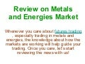 News on Metal and Energy Markets