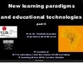 New learning paradigms and educational technologies