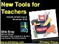 New Tools For Teachers - Primary Focus November 2009