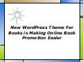 New word press theme for books is making online book promotion easier